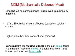 MDM Mechanically Deboned Meat