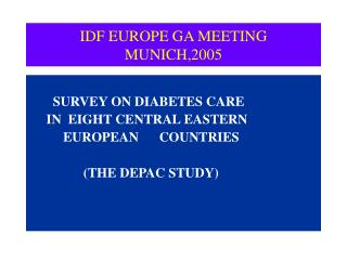 IDF EUROPE GA MEETING MUNICH,2005