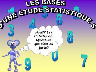 LES BASES  D UNE  TUDE STATISTIQUE S