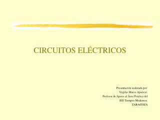 CIRCUITOS EL CTRICOS