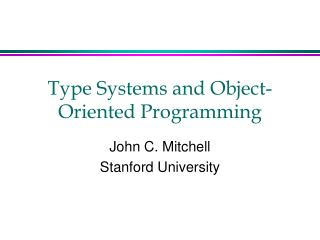 Type Systems and Object-Oriented Programming