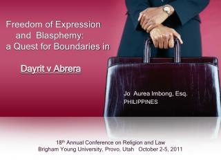 Freedom of Expression     and  Blasphemy: a Quest for Boundaries in        Dayrit v Abrera