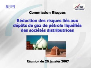 Commission Risques  R duction des risques li s aux d p ts de gaz de p trole liqu fi s des soci t s distributrices