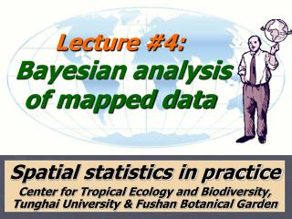 Lecture 4:  Bayesian analysis of mapped data