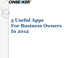 5 Useful Apps for Business Owners In 2012