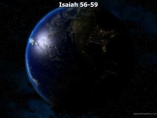 Isaiah 56-59