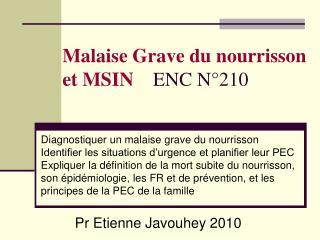 Malaise Grave du nourrisson et MSIN    ENC N 210