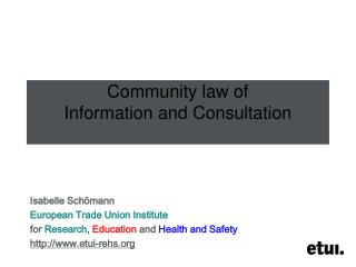 Community law of Information and Consultation