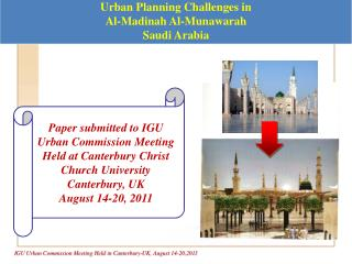Urban Planning Challenges in Al-Madinah Al-Munawarah Saudi Arabia