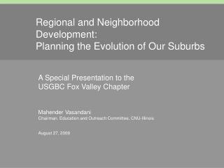 Regional and Neighborhood Development: Planning the Evolution of Our Suburbs