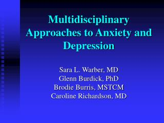 Multidisciplinary Approaches to Anxiety and Depression