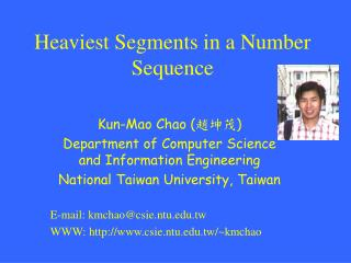 Heaviest Segments in a Number Sequence