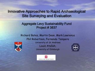 Innovative Approaches to Rapid Archaeological Site Surveying and Evaluation  Aggregate Levy Sustainability Fund Project