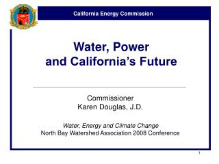 Water, Power and California s Future