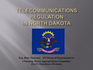 Telecommunications Regulation in North Dakota