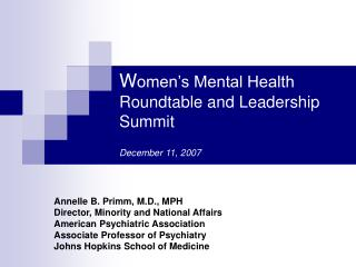 Women s Mental Health Roundtable and Leadership Summit    December 11, 2007