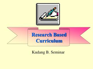 Research Based Curriculum