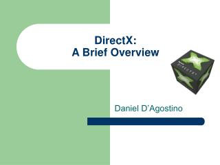 DirectX: A Brief Overview