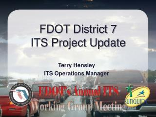 FDOT District 7 ITS Project Update