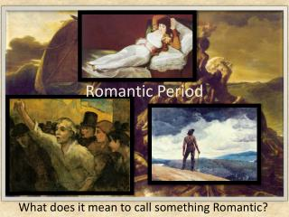 Romantic Period
