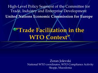 """Trade Facilitation in the  WTO Context"""