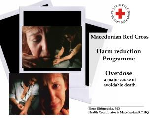 Macedonian Red Cross Harm reduction