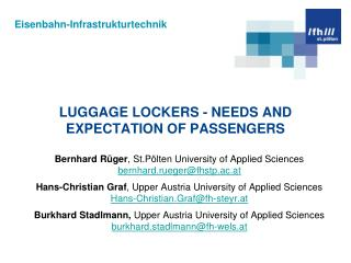 Luggage lockers - neEds and expectation of passengers