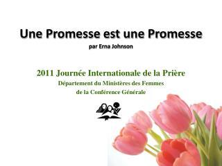 Une Promesse est une Promesse par Erna Johnson
