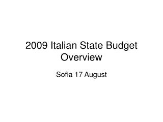 2009 Italian State Budget Overview