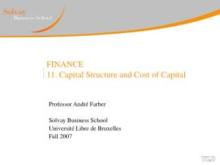 FINANCE 11. Capital Structure and Cost of Capital