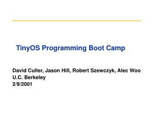 TinyOS Programming Boot Camp