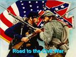 Road to the Civil War