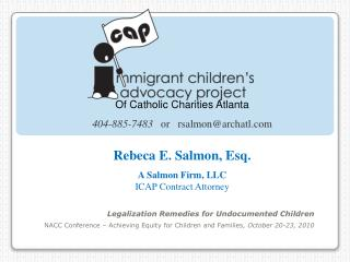 Legalization Remedies for Undocumented Children NACC Conference   Achieving Equity for Children and Families, October 20