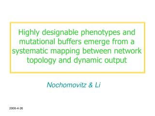 Highly designable phenotypes and mutational buffers emerge from a systematic mapping between network topology and dynami