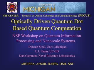 Optically Driven Quantum Dot Based Quantum Computation