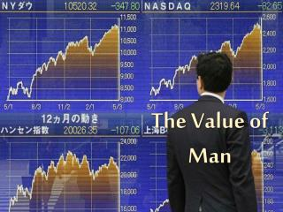 The Value of Man