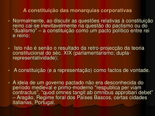 A constitui  o das monarquias corporativas