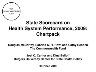 State Scorecard on  Health System Performance, 2009: Chartpack