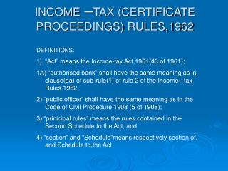 INCOME  TAX CERTIFICATE PROCEEDINGS RULES,1962