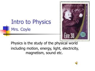 Intro to Physics Mrs. Coyle