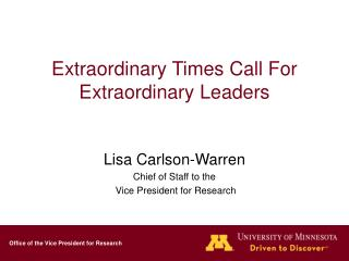 Extraordinary Times Call For Extraordinary Leaders