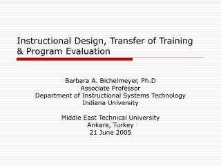 Instructional Design, Transfer of Training   Program Evaluation