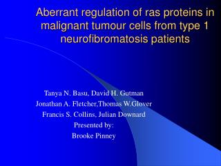 Aberrant regulation of ras proteins in malignant tumour cells from type 1 neurofibromatosis patients
