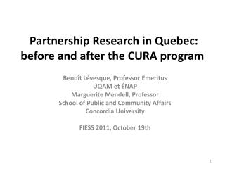 Partnership Research in Quebec:  before and after the CURA program