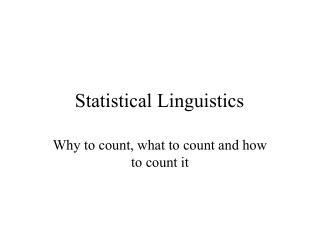 Statistical Linguistics