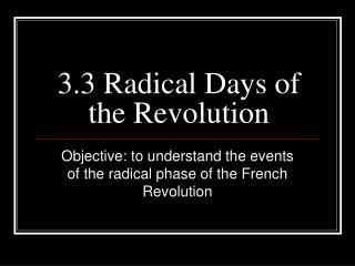 3.3 Radical Days of the Revolution