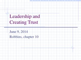 Leadership and Creating Trust