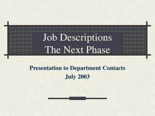 Job Descriptions  The Next Phase