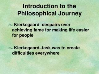 Introduction to the Philosophical Journey