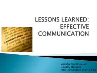 LESSONS LEARNED: EFFECTIVE COMMUNICATION